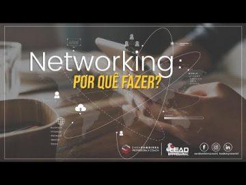Network: por que fazer?
