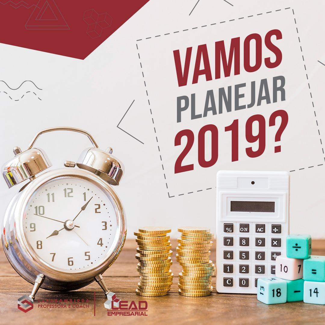 Vamos planejar 2019?